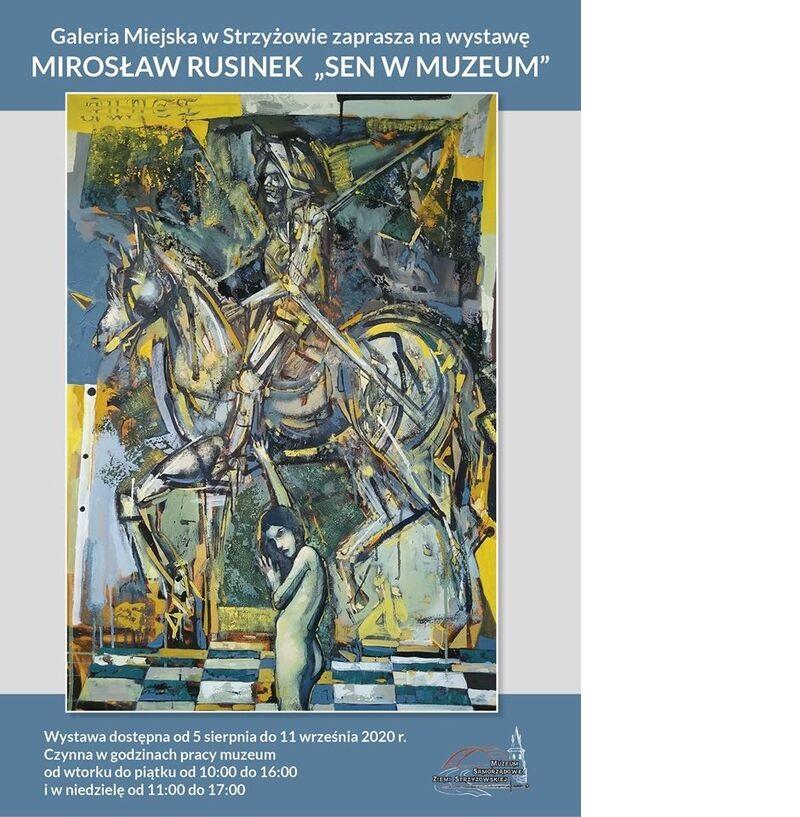 """""""Sen w Muzeum"""" Mirosława Rusinka"""